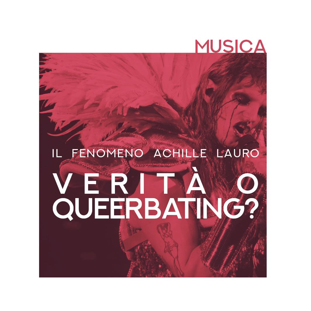Achille Lauro Queerbating